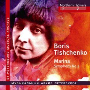 Boris Tichtchenko : Symphonie n° 2. Chivzhel.