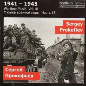 Wartime Music, vol. 18. Prokofiev : L'année 1941 - Symphonie n° 5. Titov.