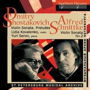 Chostakovitch, Schnittke : Sonates pour violon et piano. Kovalenko, Serov.