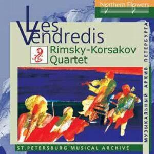 Glazounov, Liadov, Rimski-Korsakov, Sokolov : Les Vendredis. Quatuor Rimski-Korsakov.