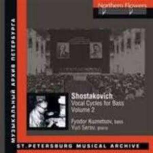 Chostakovitch : Les cycles vocaux pour basse, vol. 2. Kuznetsov, Serov.