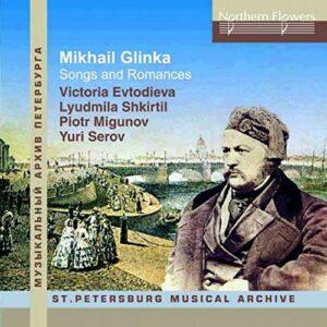 Glinka : Romances et mélodies. Evtodieva, Shkiritil, Migunov, Serov.