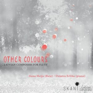 Other Colours, Latvian Composers for Flute - Ilona Meija