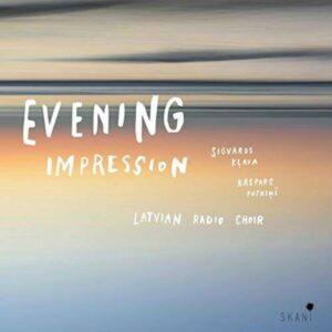 Evening Impression - Latvian Radio Choir