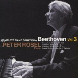 Beethoven: Complete Piano Sonatas Vol.3 - Peter Rosel