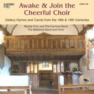 Awake & Join The Cheerful Choir - Maddy Prior