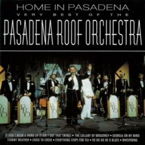 Best Of - Pasadena Roof Orchestra
