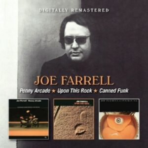 Penny Arcade / Upon This Rock / Canned Funk - Joe Farrell