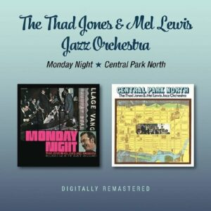 Monday Night / Central Park North - The Tad Jones & Mel Lewis Jazz Orchestra