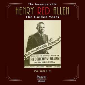 The Golden Years Volume 2 - Henry 'Red' Allen