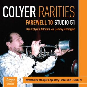 Colyer Rarities: Farewell To Studio 51 - Ken Colyer's All Stars