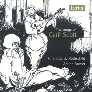 The Songs Of Cyril Scott - Charlotte de Rothschild