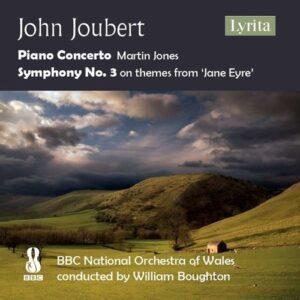 John Joubert: Piano Concerto, Symphony No. 3 - Martin Jones