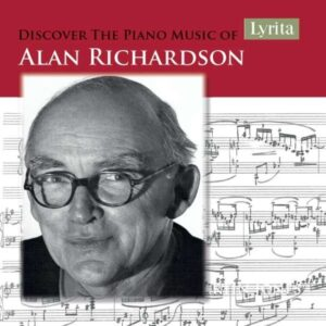 Discover The Piano Music Of Alan Richardson - Martin Jones