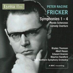 Peter Racine Fricker: Symphonies 1-4 - Bryden Thomson