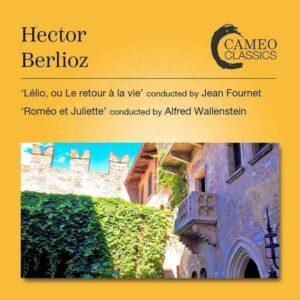 Hector Berlioz: Lelio, Ou Le Retour A La Vie - Rome - Jean Fournet