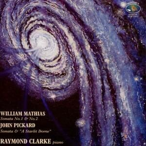 Mathias / Pickard: Mathias / Pickard: Piano Sonatas