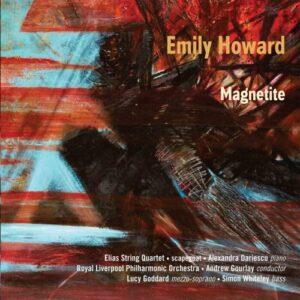 Emily Howard : Magnetite, portrait de la compositrice. Goddard, Whiteley, Dariescu, Gourlay.