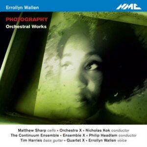 Errollyn Wallen : Photography, œuvres orchestrales. Wallen, Sharp, Harries, Kok, Headlam.