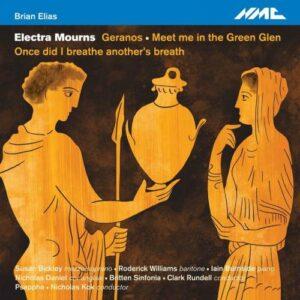 Brian Elias : Electra Mourns. Bickley, Williams, Burnside, Daniel, Kok, Rundell.