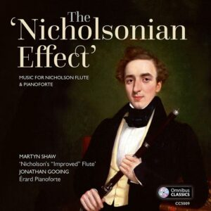 The Nicholsonian Effect : Œuvres pour flûte et piano. Shaw, Gooing.