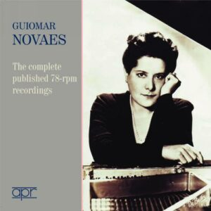 Guiomar Novaes : Intégrale des enregistrements 78 tours.