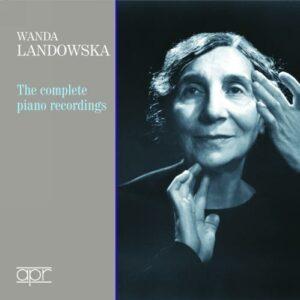 Wanda Landowska : Intégrale des enregistrements Mozart et Haydn