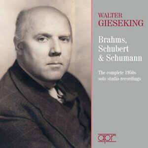 Walter Gieseking joue Brahms, Schubert et Schumann : Intégrale des enregistrements studio des années 50.