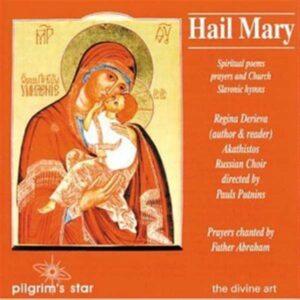 Derieva, Regina: Hail Mary