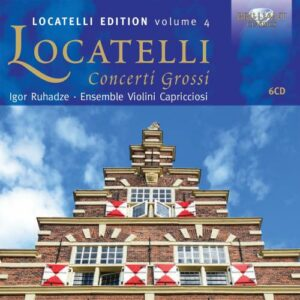 Pietro Antonio Locatelli (1695 - 17: Locatelli: Concerti Grossi