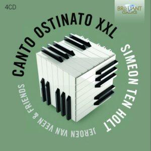 Ten Holt: Canto Ostinato XXI - Canto Ostinato XXL (für 4 Klaviere und Orgel)