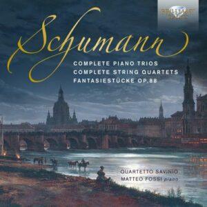 Schumann: Complete Piano Trios, Complete String Quartets