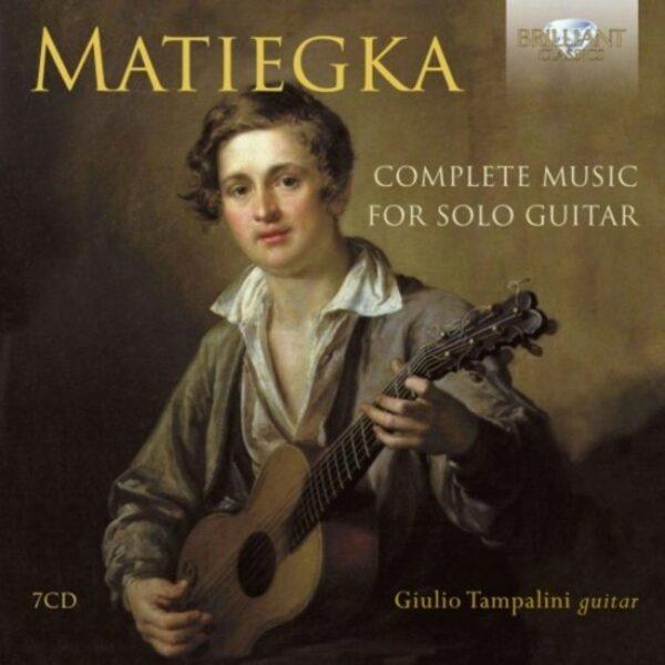 Wenzeslaus Thomas Matiegka: Complete Music For Solo Guitar - Giulio Tampalini