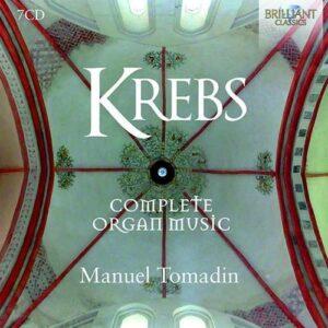 Johann Ludwig Krebs: Complete Organ Music - Manuel Tomadin