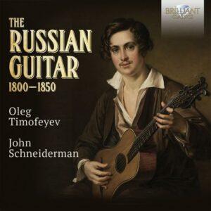The Russian Guitar 1800-1850 - Oleg Timofeyev