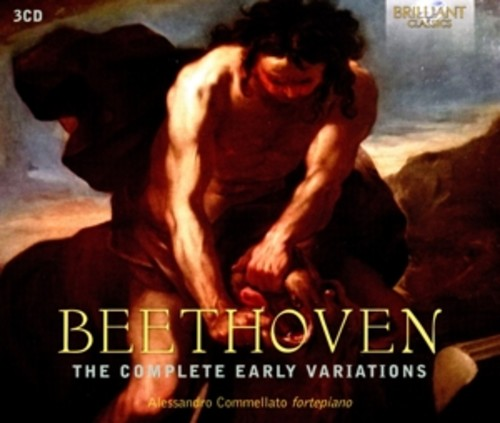 Beethoven: The Complete Early Variations - Alessandro Commellato