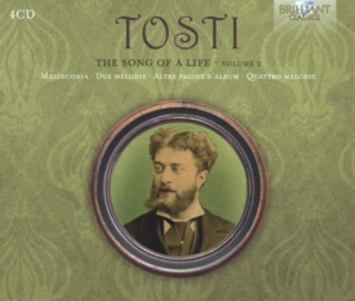 Tosti: The Song Of A Life, Volume 2