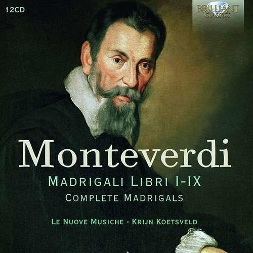 Monteverdi: Madrigali Libri I-IX (Complete) - Le Nuove Musiche