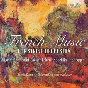 French Music For String Orchestra - Ciconia Consort