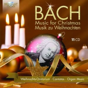 Bach For Christmas: Weihnachts-Oratorium, Christmas Cantatas, Organ Works
