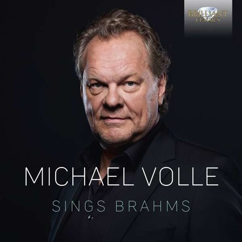 Michael Volle Sings Brahms - Michael Volle