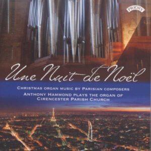 Une Nuit De Noel - Christmas Organ Music By Parisian Composers