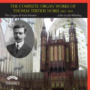 Noble: The Complete Organ Works Of Thomas Tertius Noble V