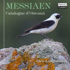 Messiaen: Catalogue des Oiseaux Livre 1-7 (Complete) - Ciro Longobardi