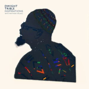Inspirations - Dwight Trible
