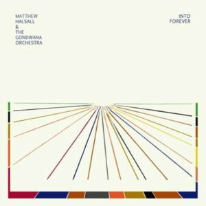 Into Forever - Matthew Halsall