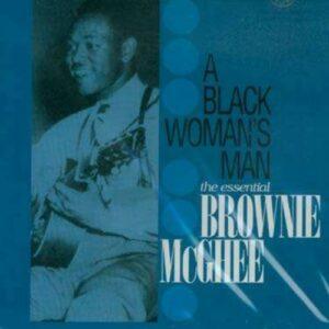 A Black Woman's Man.. - Brownie McGhee