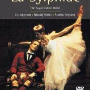 Lovenskjold: La Sylphide - Royal Danish Ballet / Jorgensen