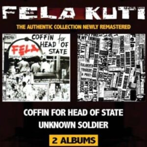 Coffin For Head Of State / Unknown Soldier - Fela Kuti