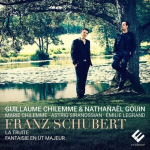 Schubert: Quintet The Trout, Fantasie - Guillaume Chilemme